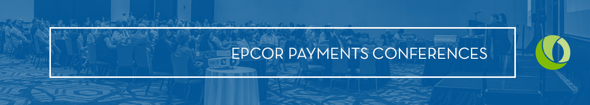 EPCOR Payments Conferences