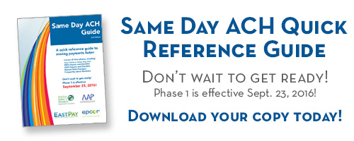 Just Added! Same Day ACH Qucik Reference Guide. Download your copy today!